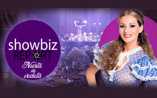 Showbiz Report: Nuntă de vedetă