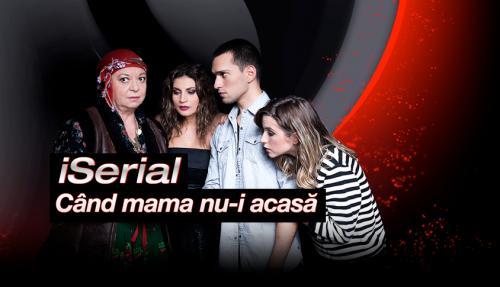 iSerial - Când mama nu-i acasă